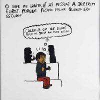 """""""Farto dos Euros"""", 2014, acrílico sobre papel, 30x30cm [INDISPONÍVEL / UNAVAILABLE]"""