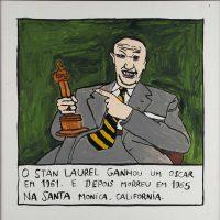 """Stan Laurel Ganhou um Óscar"", 2014, acrílico sobre papel, 30x30cm [INDISPONÍVEL / UNAVAILABLE]"